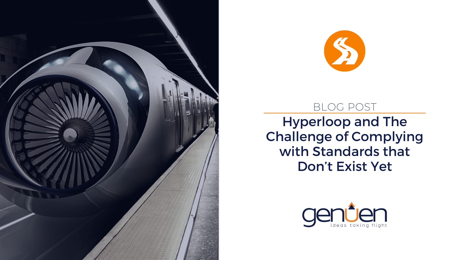 Hyperloop and The Challenge of Complying with Standards that Don't Exist Yet