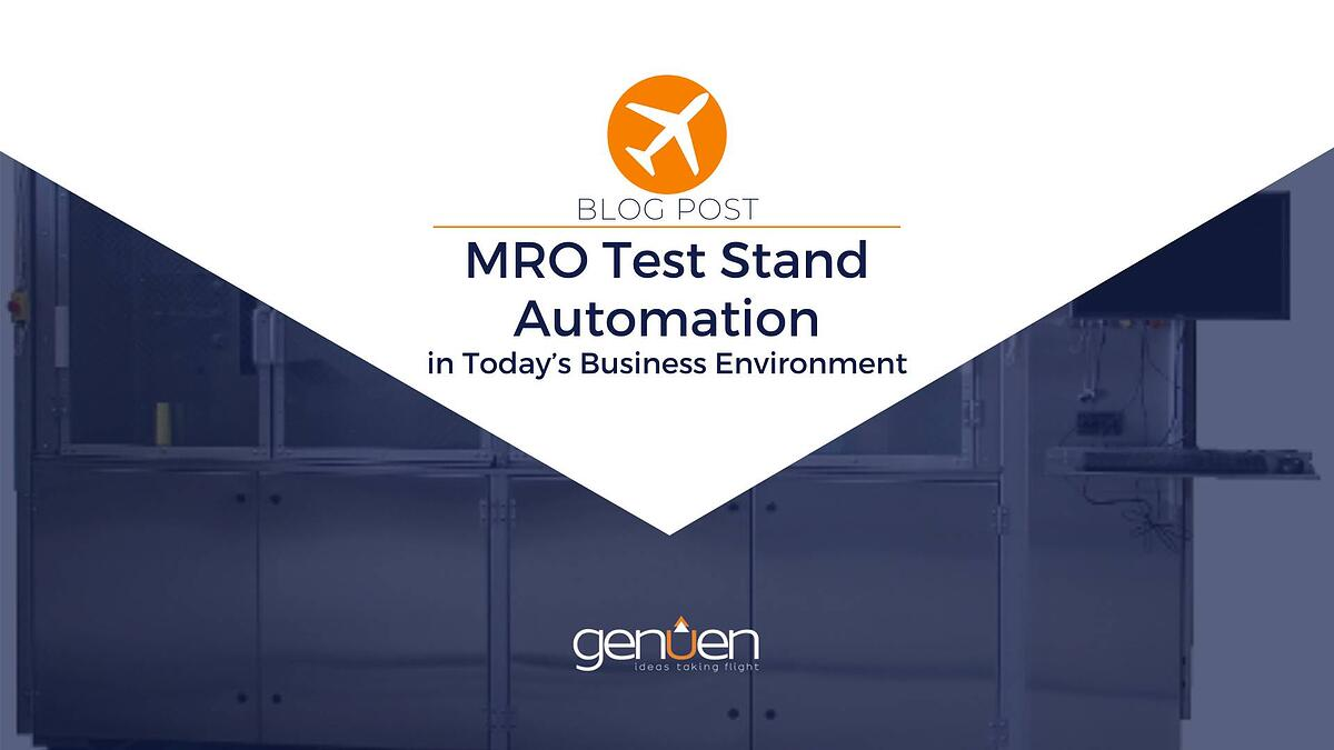 MRO Test Stand Automation in Today's Business Environment